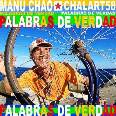 Manu Chao & Chalart58 - Palabras de verdad