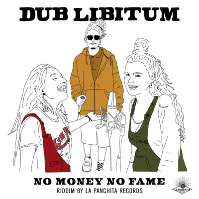 Dub Libitum - No money No fame