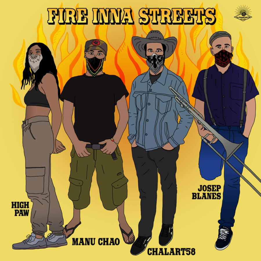 Manu Chao, Chalart58, High Paw - Fire Inna Streets