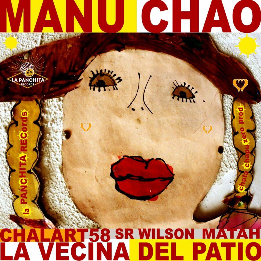 Manu Chao & Chalart58 - La Vecina del Patio