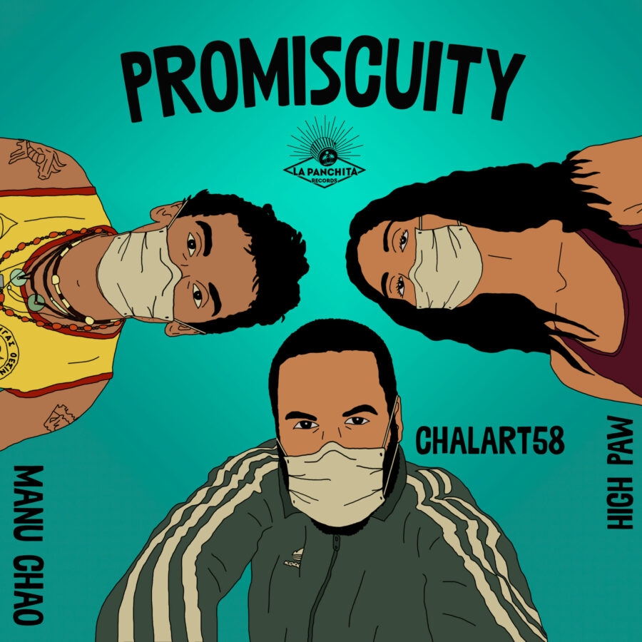 Manu Chao, Chalart58, High Paw - Promiscuity